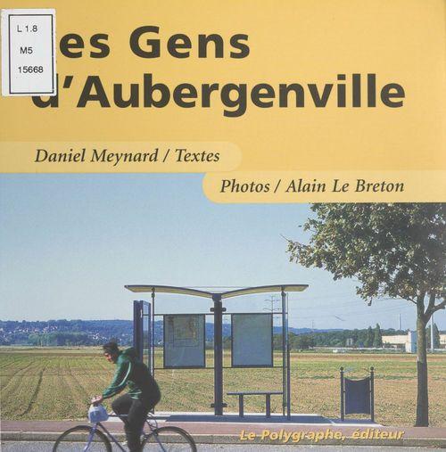 Les Gens d'Aubergenville  - Daniel Meynard