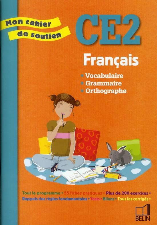 Mon Cahier De Soutien Francais Ce2