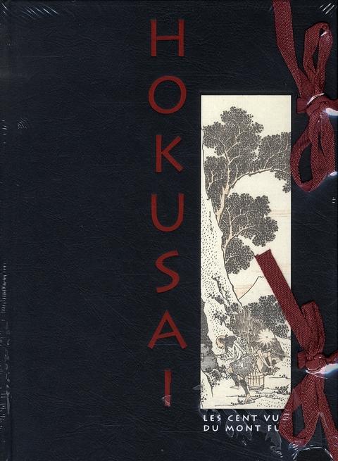 Hokusaï ; les cent vues du Mont Fuji