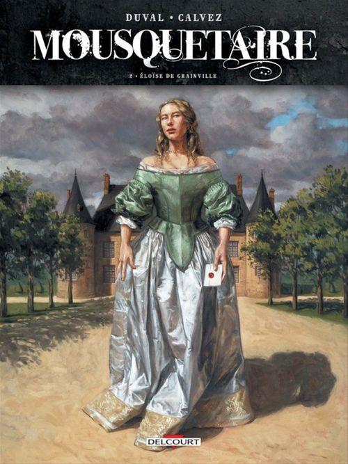 Mousquetaire T.2 ; Eloïse de Grainville
