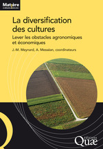 La diversification des cultures  - Jean-Marc Meynard - Collectif - Antoine Messéan