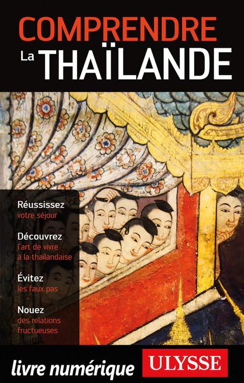 Comprendre la Thailande (2e édition)
