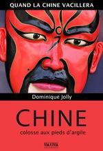 Vente Livre Numérique : Chine, colosse aux pieds d'argile  - Dominique Jolly