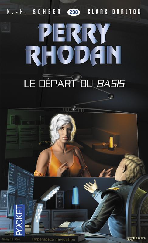Perry Rhodan - cycle 13 ; Pan-Thau-Ra T.1 ; le départ du Basis