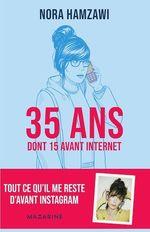 35 ans (dont 15 avant Internet)  - Nora Hamzawi - Nora Hamzawi