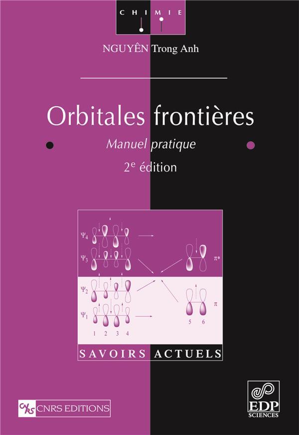 Orbitales frontières ; manuel pratique (2e édition)