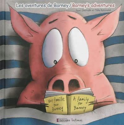 Les aventures de Barney t.1 ; une famille pour Barney ; Barney's adventures t.1 ; a family for Barney