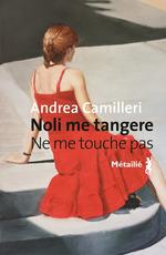 Vente Livre Numérique : Noli me tangere - Ne me touche pas  - Andrea Camilleri