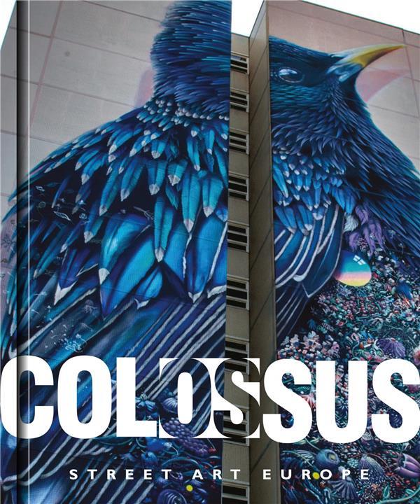 COLOSSUS. STREET ART EUROPE ANGLAIS
