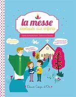 Vente EBooks : La messe expliquée aux enfants  - Sophie de Mullenheim