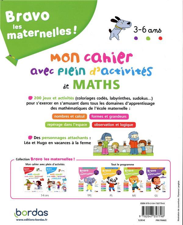 Bravo les maternelles ! ; mon cahier avec plein d'activités de maths ; 3/6 ans (édition 2019)