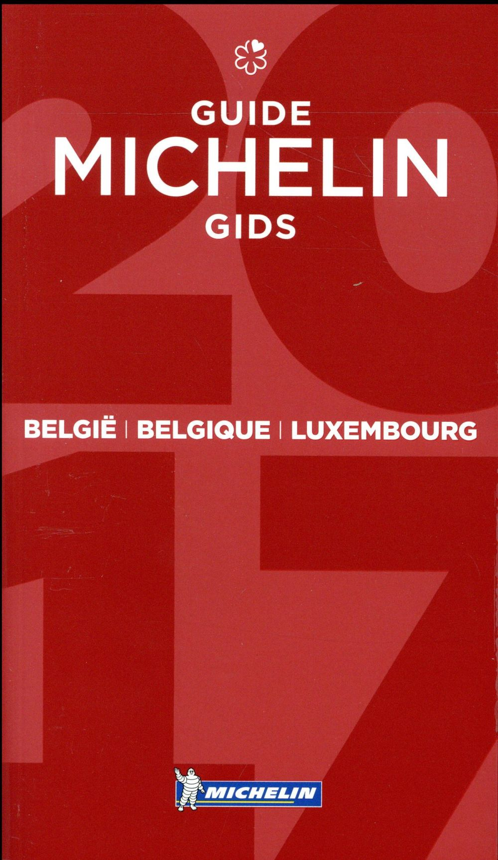 Guide rouge ; Belgique, Luxembourg