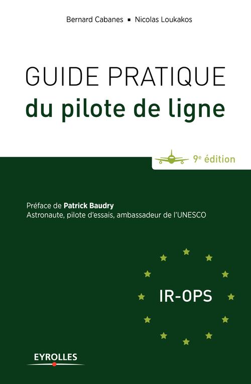 Guide pratique du pilote de ligne (9e édition)