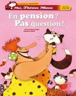 Vente Livre Numérique : En pension ? Pas question !  - Gérard Moncomble