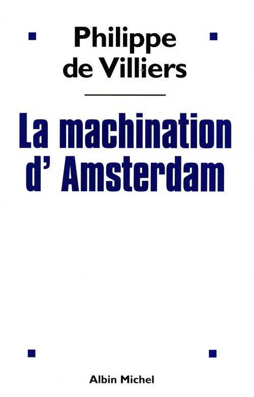 La machination d'amsterdam
