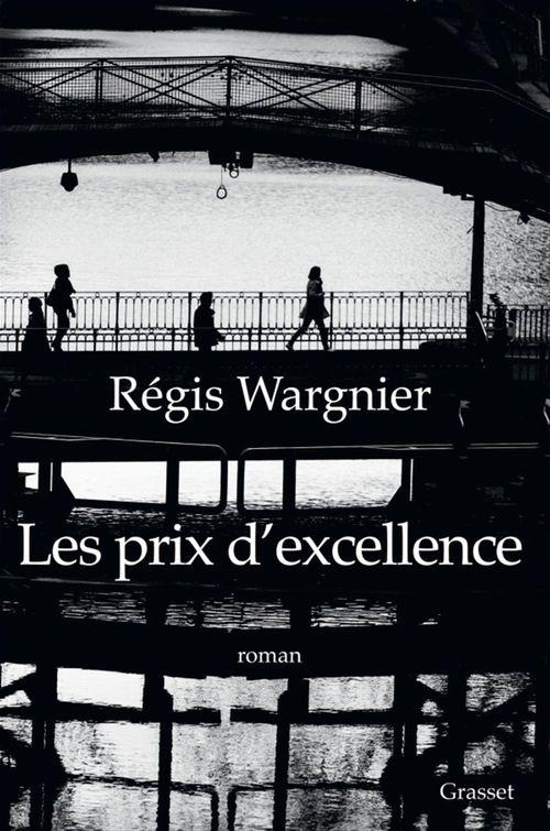 Les prix d'excellence  - Régis Wargnier