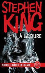 Vente Livre Numérique : À la dure  - Stephen King