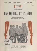 Une équipe... et un vélo  - Jose Closmart