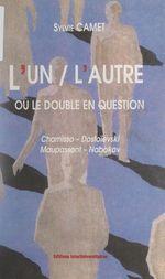 L'un-l'autre ou le double en question  - Sylvie Camet