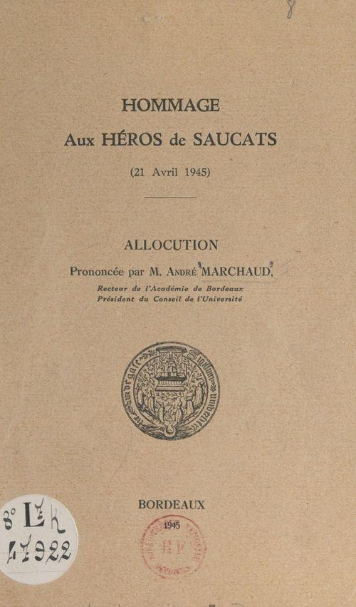 Hommage aux héros de Saucats, 21 avril 1945