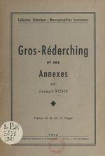 Gros-Réderching et ses annexes