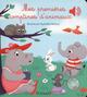 Mes premières comptines d'animaux  - Raphaelle Michaud