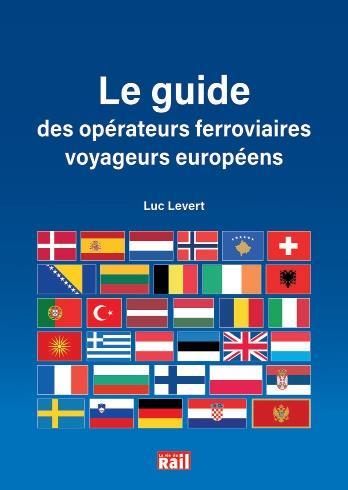 Le guide des opérateurs ferroviaires voyageurs européens
