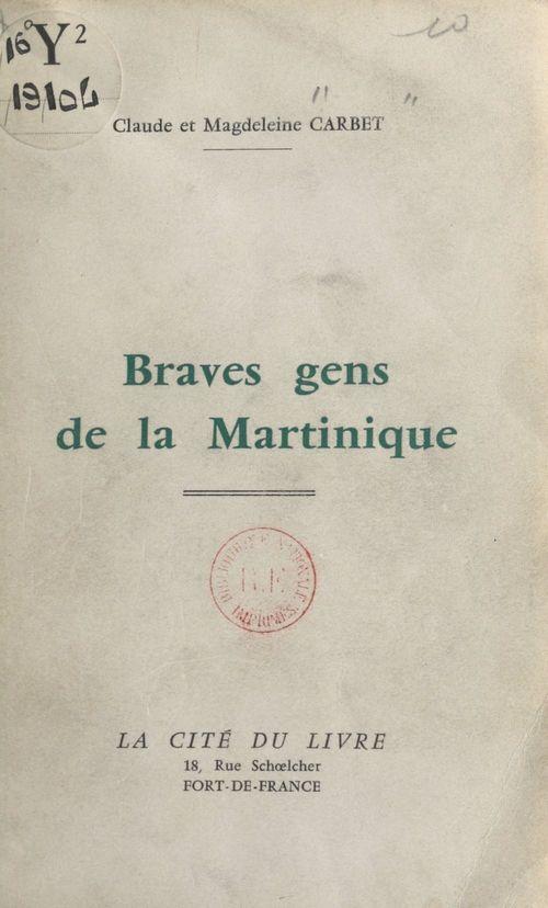 Braves gens de la Martinique
