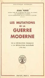 Les mutations de la guerre moderne
