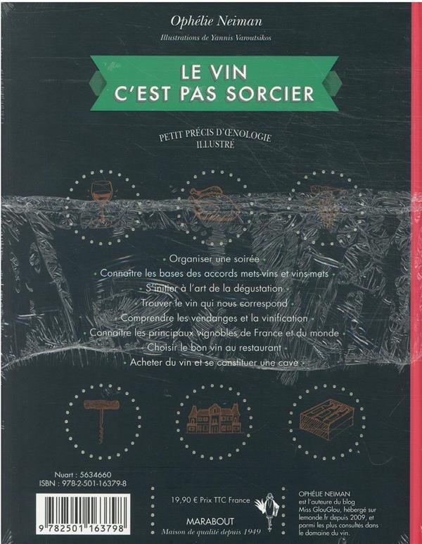 Le vin c'est pas sorcier : petit précis d'oenologie illustré (édition 2022)
