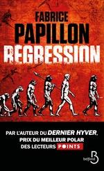 Vente EBooks : Régression  - Fabrice PAPILLON
