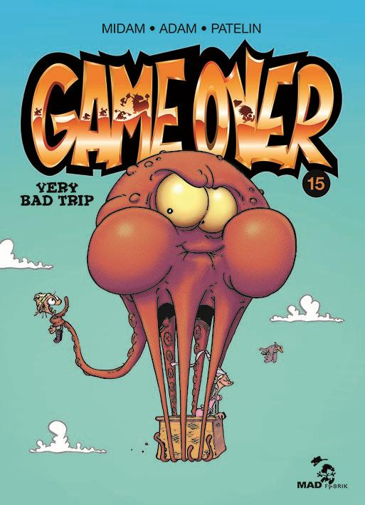 Game over T.15 ; very bad trip