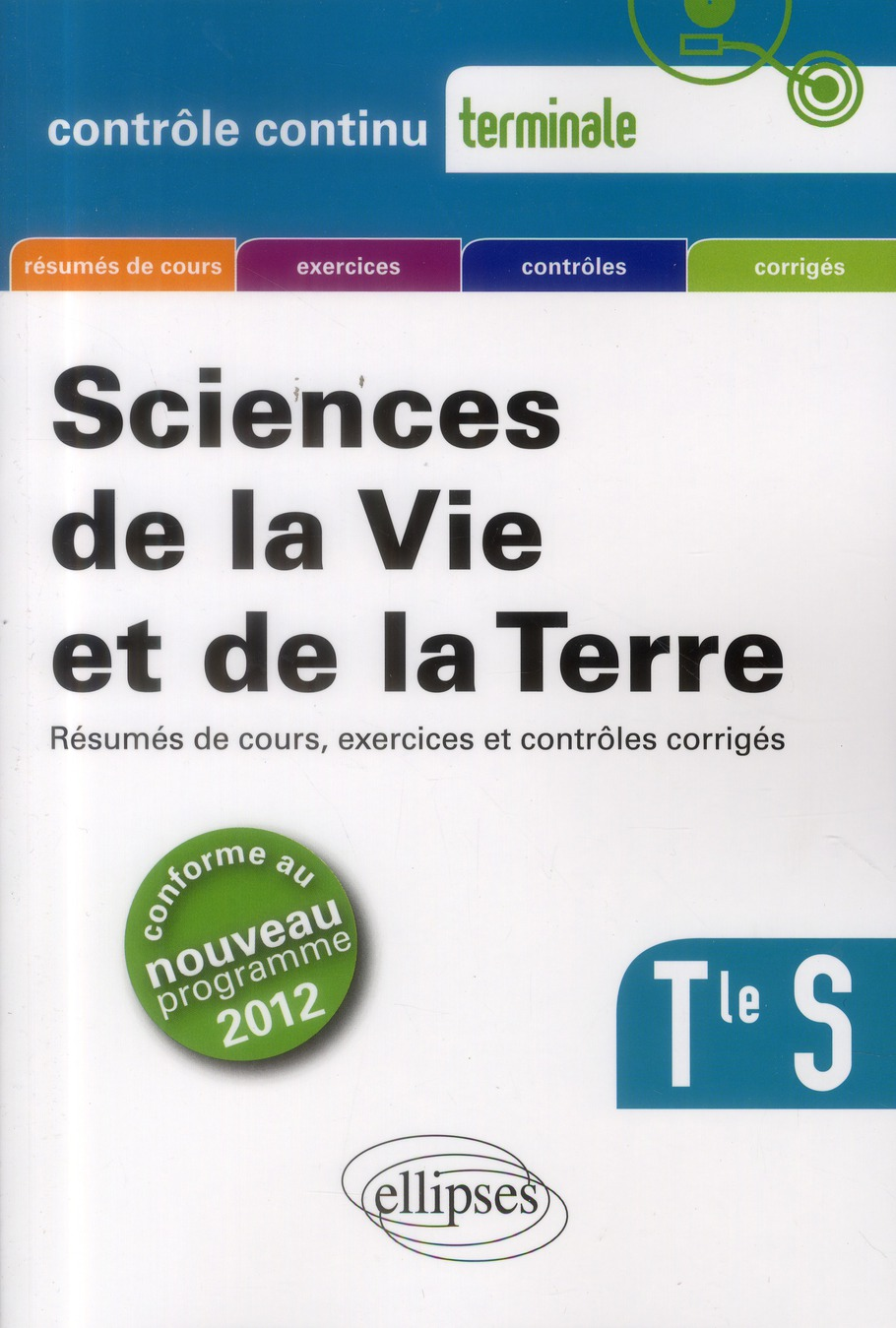 Svt Terminale S Conforme Au Nouveau Programme 2012