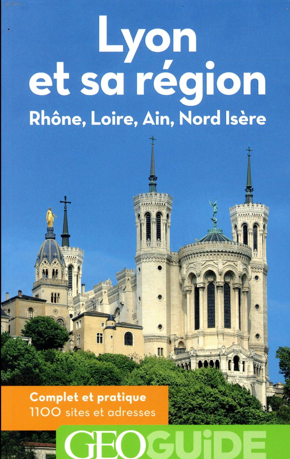 GEOguide ; Lyon et sa région