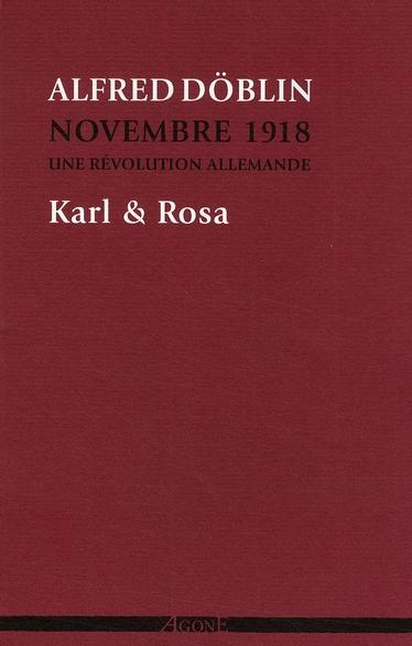 Novembre 1918 ; une révolution allemande t.4 ; Karl & Rosa