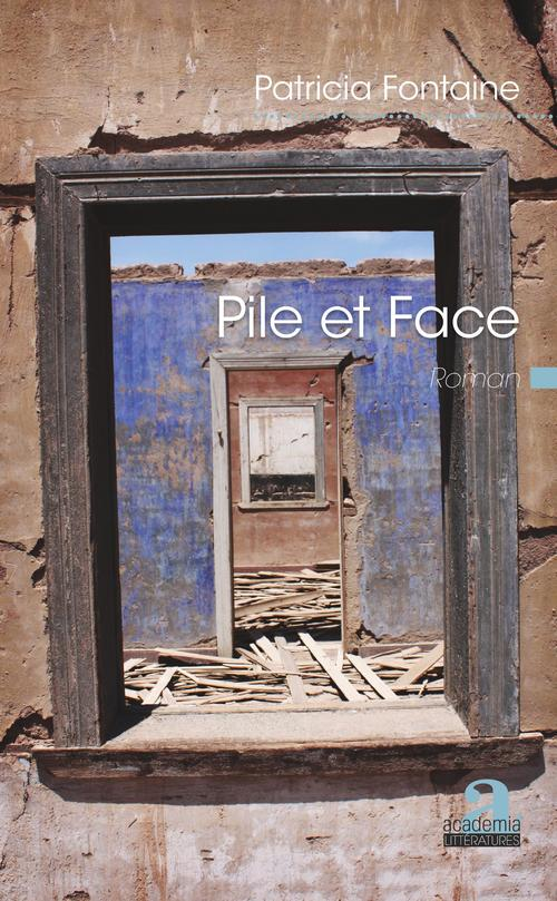 Vente EBooks : Pile et face  - Patricia FONTAINE