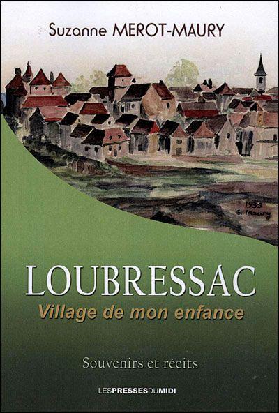 Loubressac, village de mon enfance