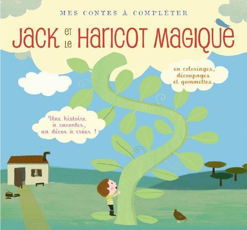 Mes contes à compléter ; Jack et le haricot magique