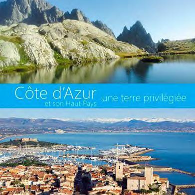 Côte d'Azur et son Haut-Pays : une terre privilégiée