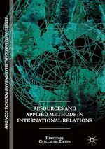 Resources and Applied Methods in International Relations  - Guillaume Devin