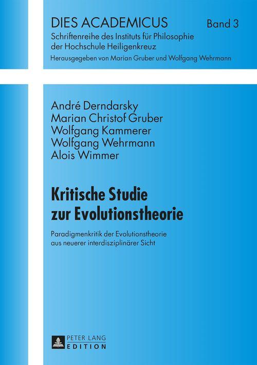 Kritische Studie zur Evolutionstheorie