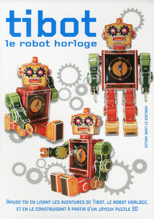 Tibot le robot horloge