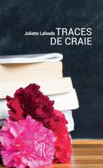 Vente Livre Numérique : Traces de craie  - Juliette Lafonds