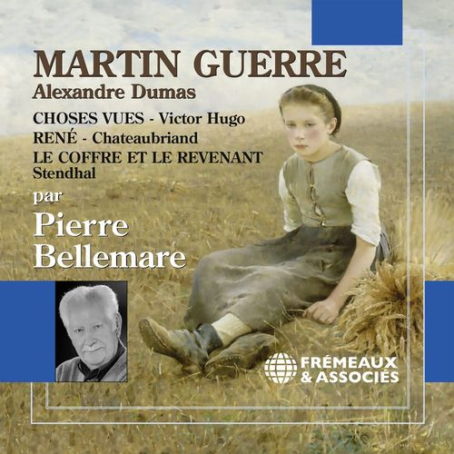 Martin Guerre & autres textes de Dumas, Victor Hugo, Chateaubriand, Stendhal