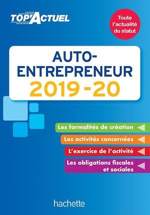 Top'actuel ; auto-entrepreneur (édition 2019/2020)