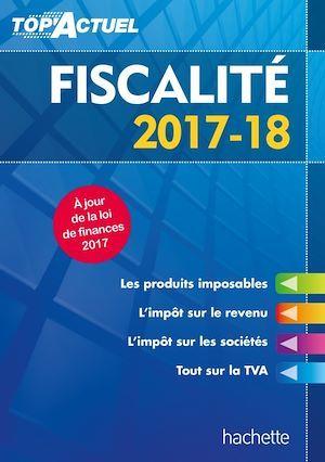 Top'actuel ; fiscalité (édition 2017/2018)