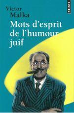 Vente EBooks : Mots d'esprit de l'humour juif  - Victor Malka