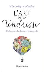 Vente Livre Numérique : L'art de la tendresse  - Véronique Aïache