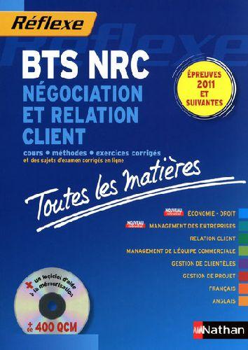 Reflexe Bts T.8; Negociation Et Relation Client ; Bts Nrc ; Toutes Les Matieres