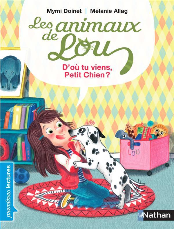 Les animaux de Lou ; d'où tu viens, petit chien ?
